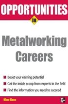Opportunities in Metalworking