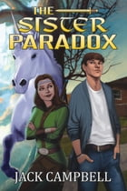 The Sister Paradox by Jack Campbell