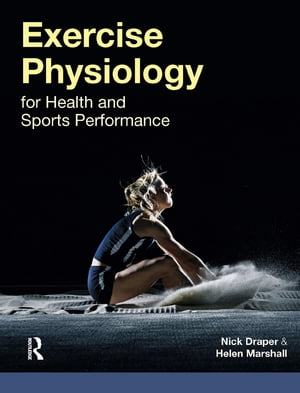 Exercise Physiology for Health and Sports Performance
