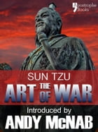 The Art of War - an Andy McNab War Classic: The beautifully reproduced 1910 edition, with introduction by Andy McNab, Critical Notes by Lionel Giles,  by Sun Tzu
