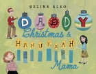 Daddy Christmas and Hanukkah Mama Cover Image