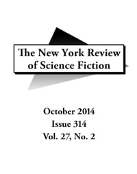 New York Review of Science Fiction October 2014: New York Review of Science Fiction, #314