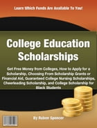 College Education Scholarships by Ruben Spencer