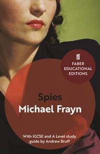 Spies: With IGCSE and A level study guide