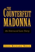 The Counterfeit Madonna 3a50addf-f67b-4f56-85b1-70a78e4de31d