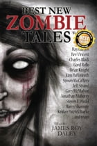 Best New Zombie Tales (Vol. 1) by James Roy Daley
