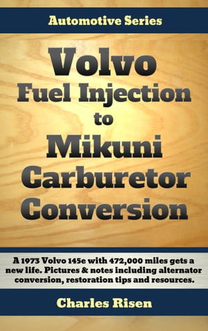 Volvo Fuel Injection to Mikuni Carburetor Conversion