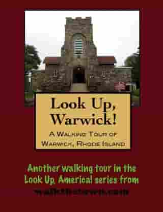 A Walking Tour of Warwick, Rhode Island