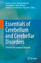 Essentials of Cerebellum and Cerebellar Disorders: A Primer For Graduate Students