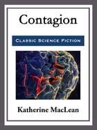 Contagion by Katherine MacLean
