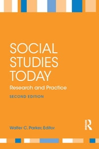 Social Studies Today: Research and Practice
