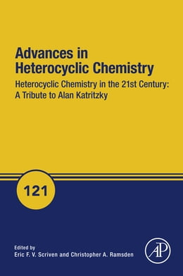 Book Heterocyclic Chemistry in the 21st Century: A Tribute to Alan Katritzky by Eric Scriven