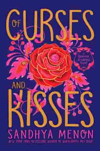 Of Curses and Kisses by Sandhya Menon