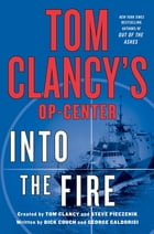 Tom Clancy's Op-Center: Into the Fire Cover Image