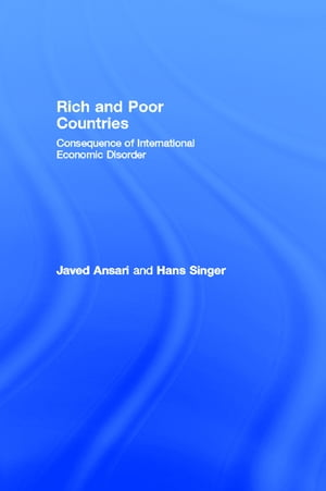Rich and Poor Countries Consequence of International Economic Disorder