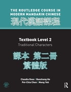Routledge Course in Modern Mandarin Chinese Level 2 Traditional