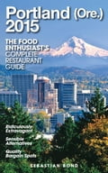 Portland (Ore.) - 2015 (The Food Enthusiast's Complete Restaurant Guide) 0a9b8649-4485-44fe-b402-214a88ff130a