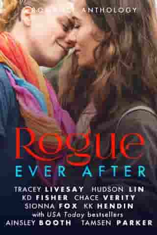 Rogue Ever After: The Rogue Series, #7 by Tamsen Parker