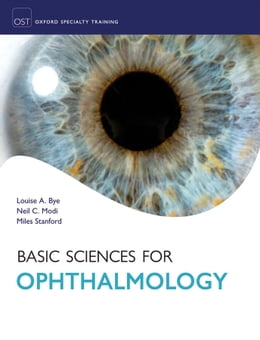 Book Basic Sciences for Ophthalmology by Louise Bye