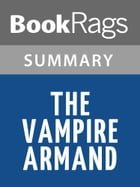 The Vampire Armand by Anne Rice l Summary & Study Guide by BookRags
