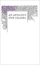 An Apology for Idlers by Robert Louis Stevenson