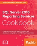SQL Server 2016 Reporting Services Cookbook Deal