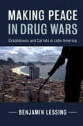 Making Peace in Drug Wars ea930a01-b8a5-4e31-b527-2c5cf199b37c