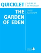 Quicklet on Ernest Hemingway's The Garden of Eden by Joseph  Phillip Pritchard