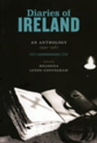 Diaries of Ireland: An Anthology 1590-1987 by Melosina Lenox-Conyngham