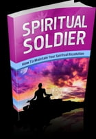 Spiritual Soldier by Anonymous