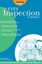 The EYFS Inspection in Practice: Ensure your Ofsted Inspection is a Stress-free and Positive Experience by Jenny Barber