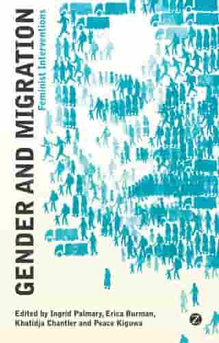 Gender and Migration: Feminist Interventions