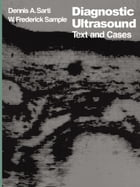 Diagnostic Ultrasound: Text and Cases by D.A. Sarti