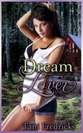 "Dream Lover (Book 32 of ""The Hazard Chronicles"") 9ae2a183-f748-410a-9cc0-9c0641e270aa"