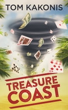 Treasure Coast by Tom Kakonis