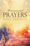 Unanswered Prayers 7e135a1a-3942-411b-bcbb-c54fb77d0eeb