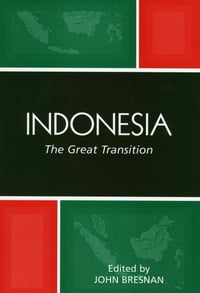 Indonesia: The Great Transition
