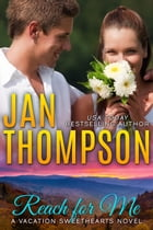 Reach for Me: Autumn Retreat in the Great Smoky Mountains... A Christian Romance Novel with Suspense by Jan Thompson