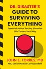 Dr. Disaster's Guide to Surviving Everything Cover Image