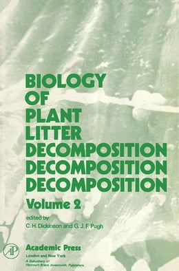 Book Biology of Plant Litter Decomposition V2 by Dickinson, C.H.