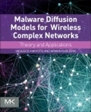 Malware Diffusion Models for Modern Complex Networks Theory and Applications