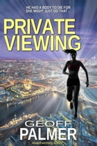 Private Viewing by Geoff Palmer