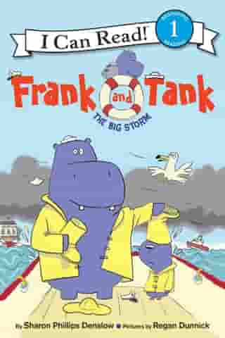 Frank and Tank: The Big Storm by Sharon Phillips Denslow