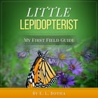 Little Lepidopterist by E. L. Botha