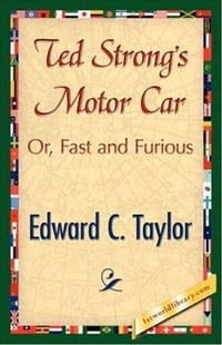 Ted Strong's Motor Car