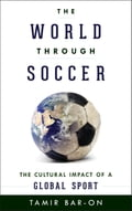 The World through Soccer 59805a4d-fffb-4735-86aa-3510766ed257