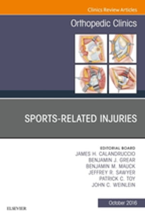Sports-Related Injuries,  An Issue of Orthopedic Clinics,