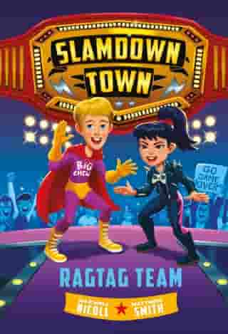 Ragtag Team (Slamdown Town Book 2)