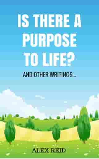 Is There a Purpose to Life?