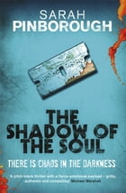 The Shadow of the Soul: The Dog-Faced Gods Book Two by Sarah Pinborough